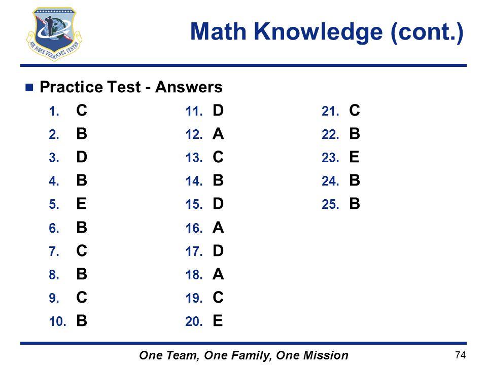 Math Knowledge (cont.) Practice Test - Answers C B A D E