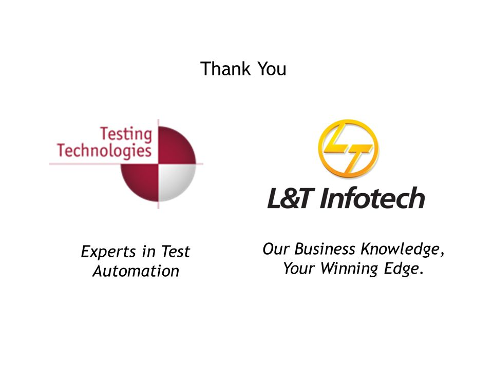 Thank You Our Business Knowledge, Experts in Test Automation