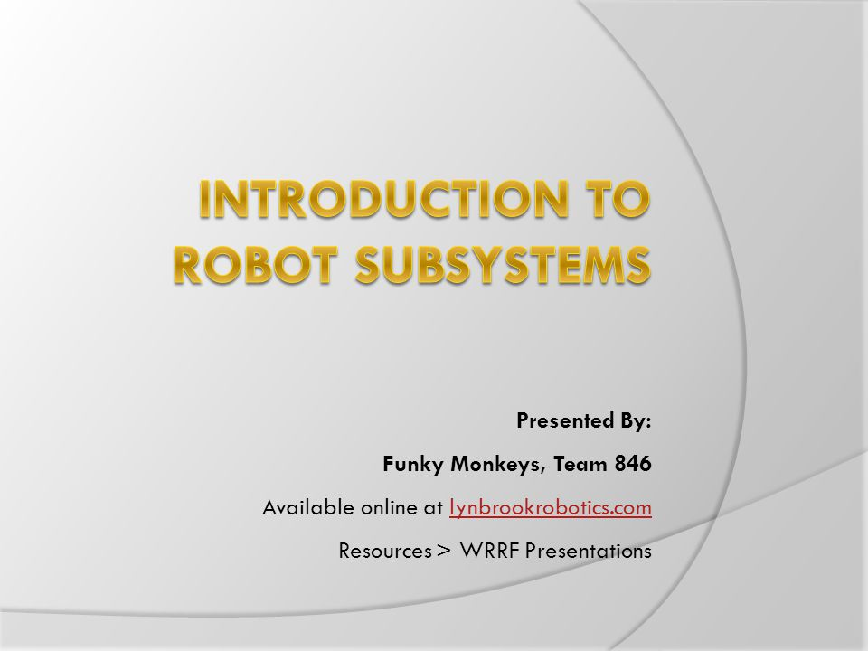 Introduction to Robot Subsystems