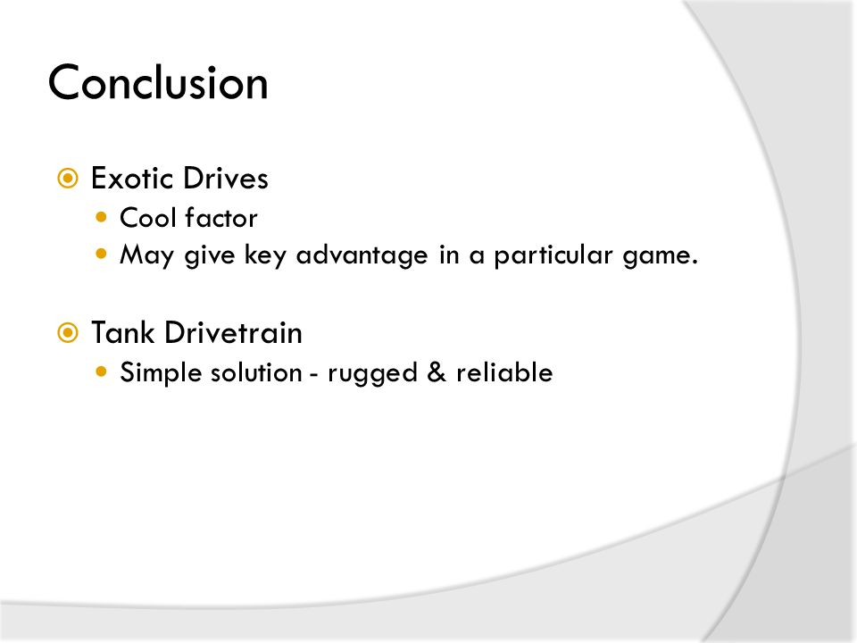 Conclusion Exotic Drives Tank Drivetrain Cool factor