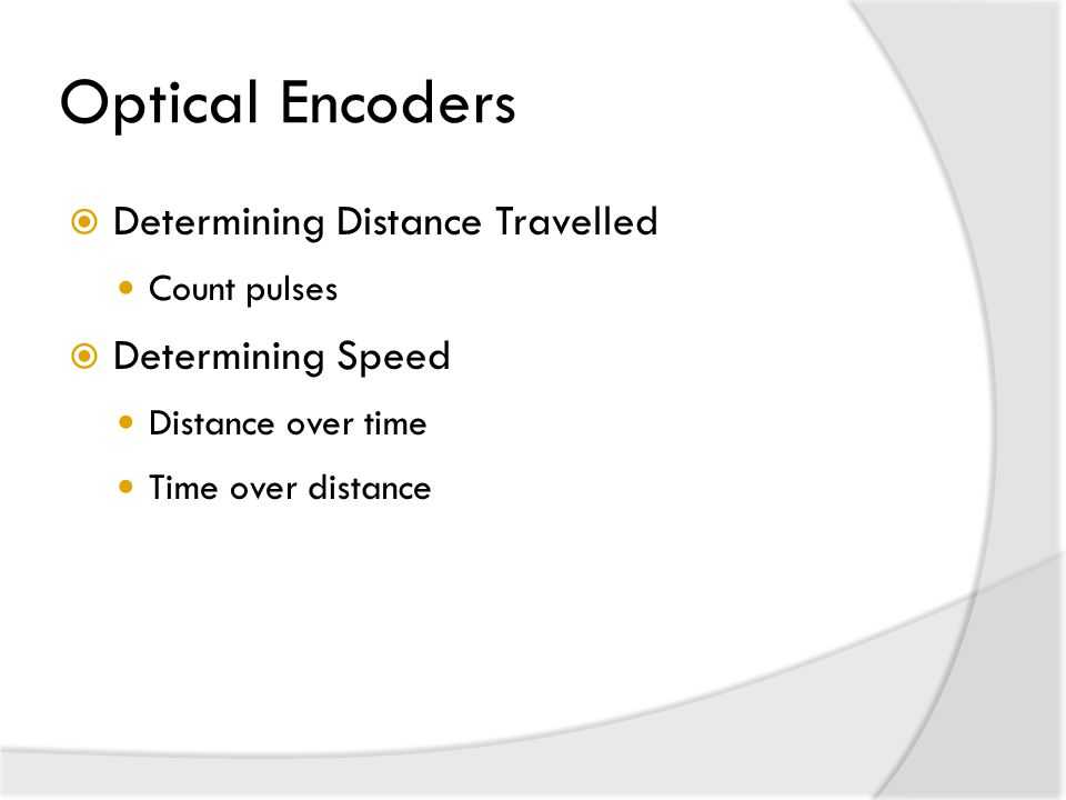 Optical Encoders Determining Distance Travelled Determining Speed