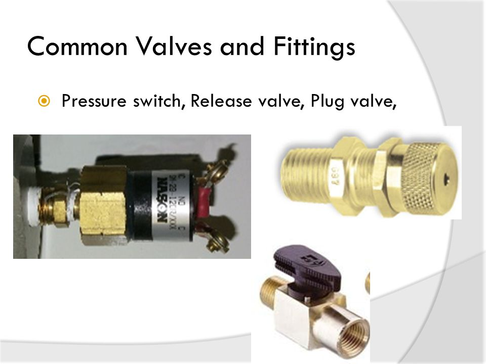 Common Valves and Fittings