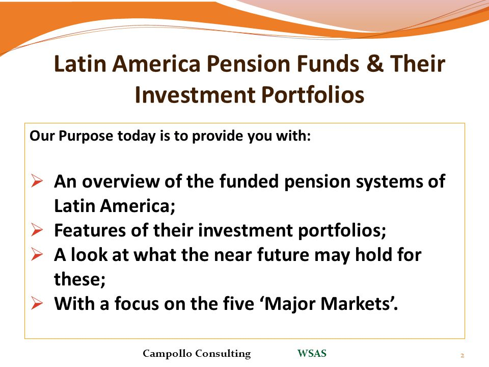 Latin America Pension Funds & Their Investment Portfolios