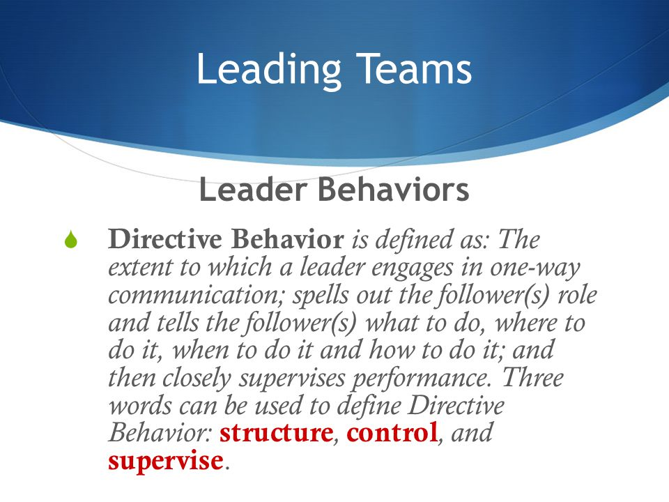 Leading Teams Leader Behaviors