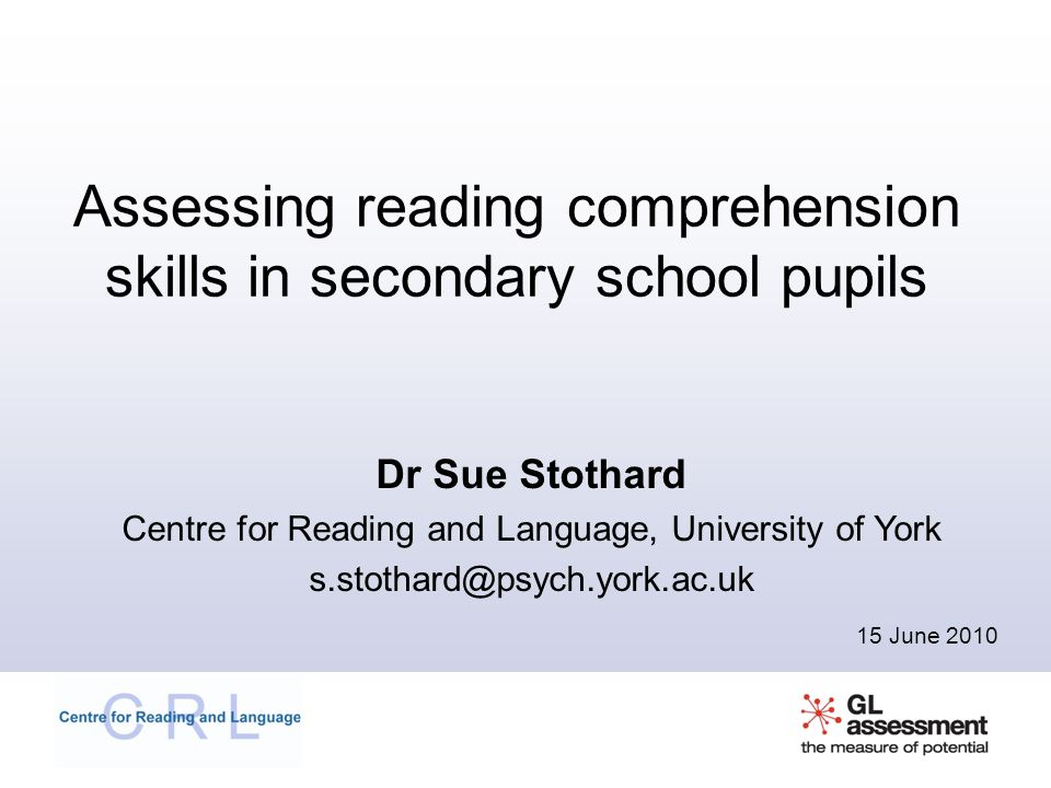 Assessing reading comprehension skills in secondary school pupils