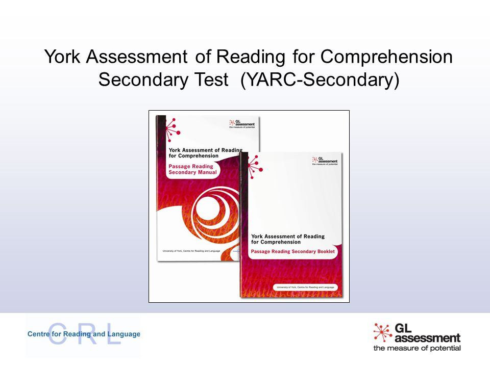 York Assessment of Reading for Comprehension Secondary Test (YARC-Secondary)