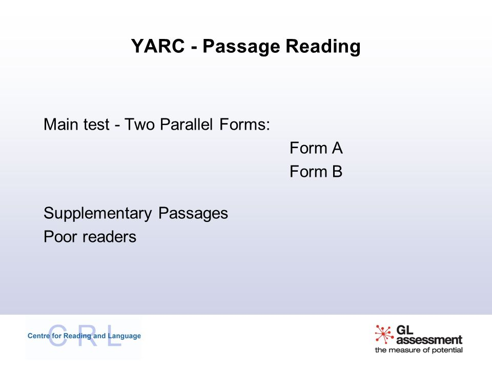 YARC - Passage Reading Main test - Two Parallel Forms: Form A Form B