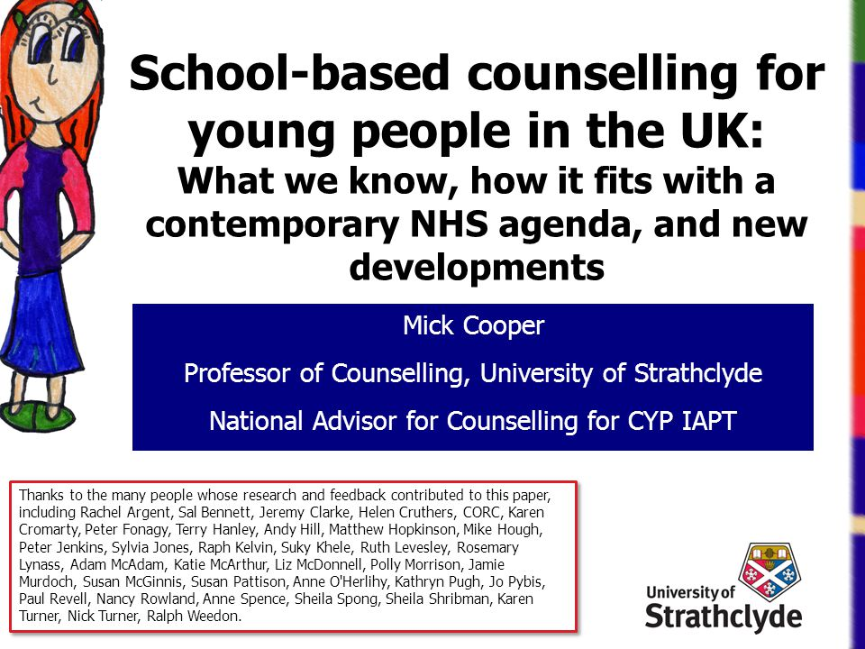 School-based counselling for young people in the UK: What we know, how it fits with a contemporary NHS agenda, and new developments