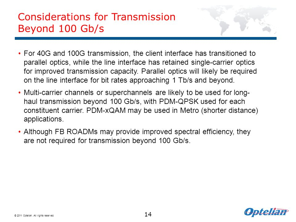 Considerations for Transmission Beyond 100 Gb/s