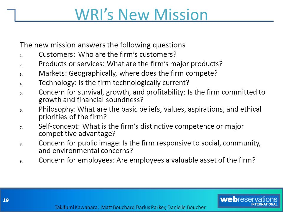 WRI's New Mission The new mission answers the following questions