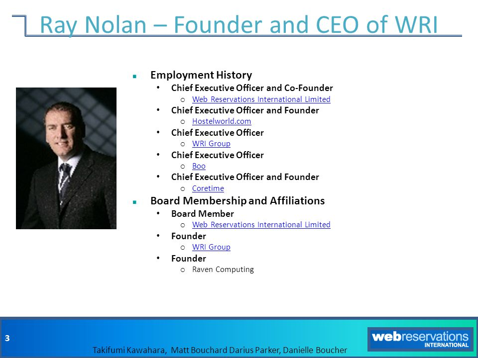 Ray Nolan – Founder and CEO of WRI