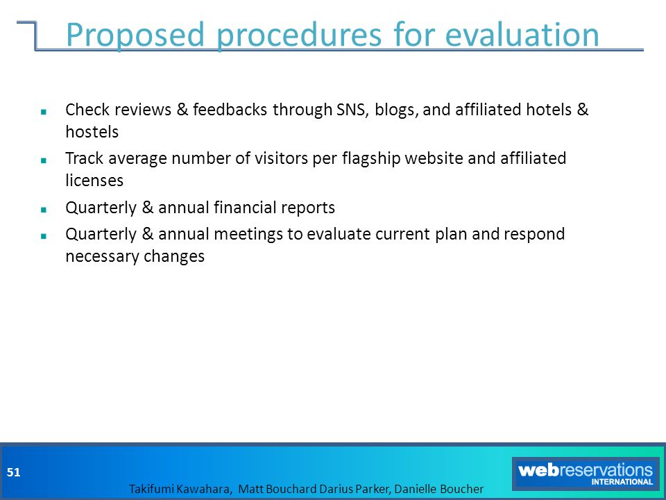 Proposed procedures for evaluation