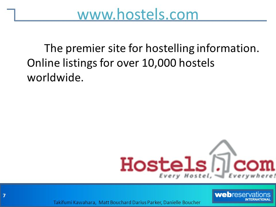 www.hostels.com The premier site for hostelling information.