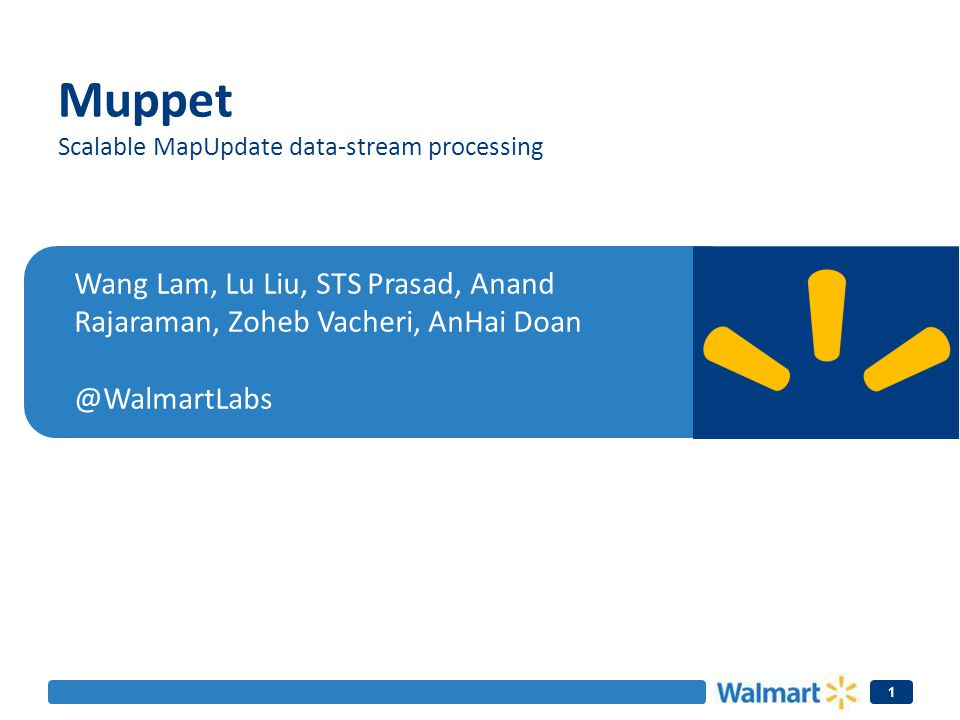 Muppet Scalable MapUpdate data-stream processing.