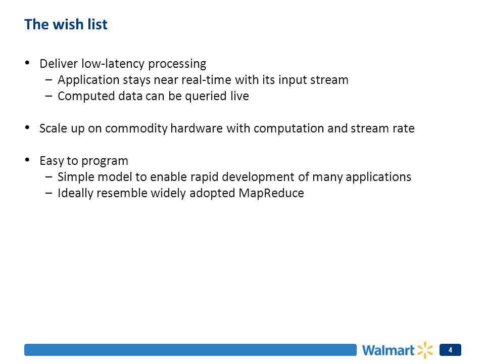 The wish list Deliver low-latency processing