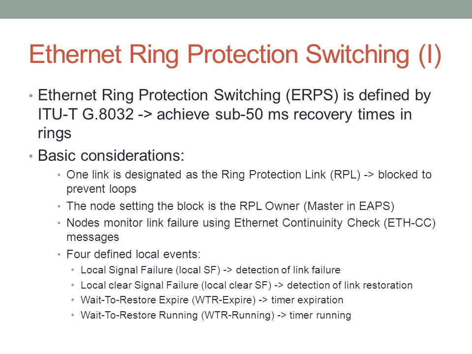 Ethernet Ring Protection Switching (I)
