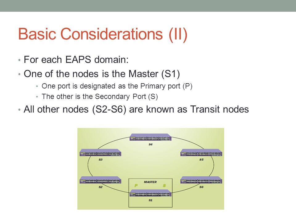 Basic Considerations (II)