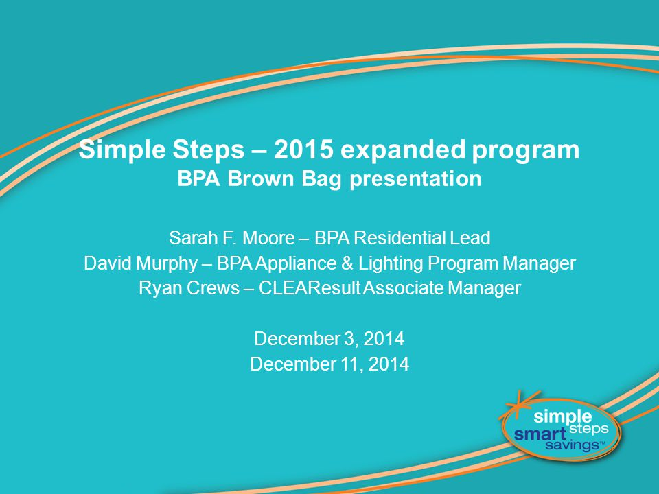 Simple Steps – 2015 expanded program BPA Brown Bag presentation