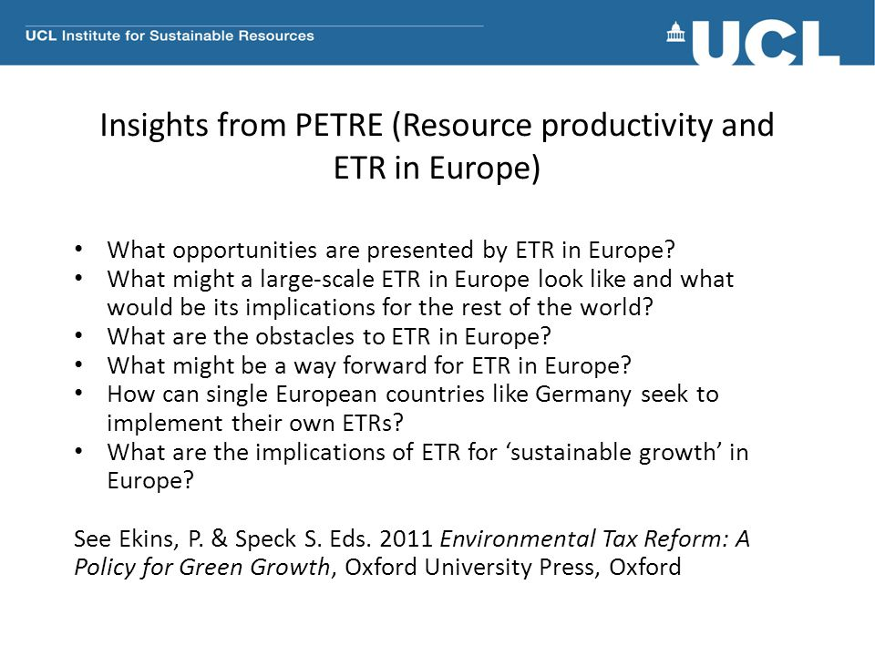 Insights from PETRE (Resource productivity and ETR in Europe)