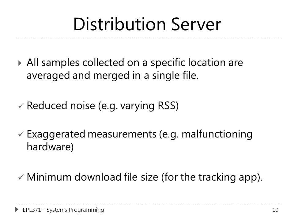 Distribution Server All samples collected on a specific location are averaged and merged in a single file.