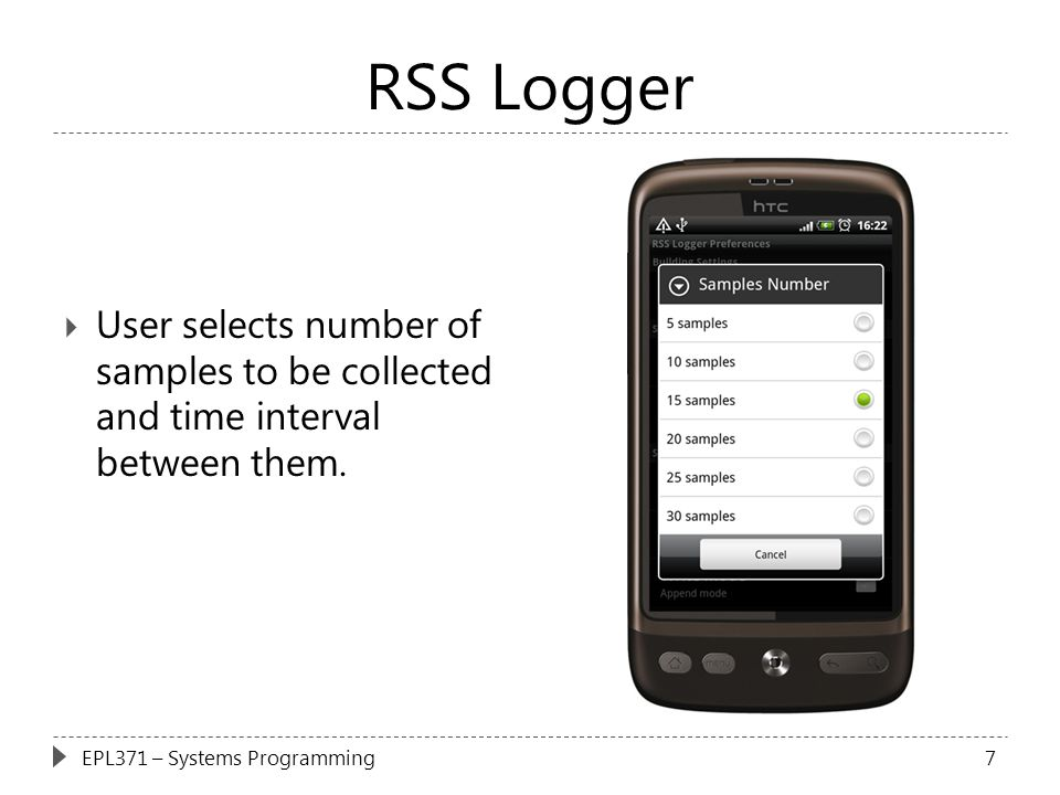 RSS Logger User selects number of samples to be collected and time interval between them.