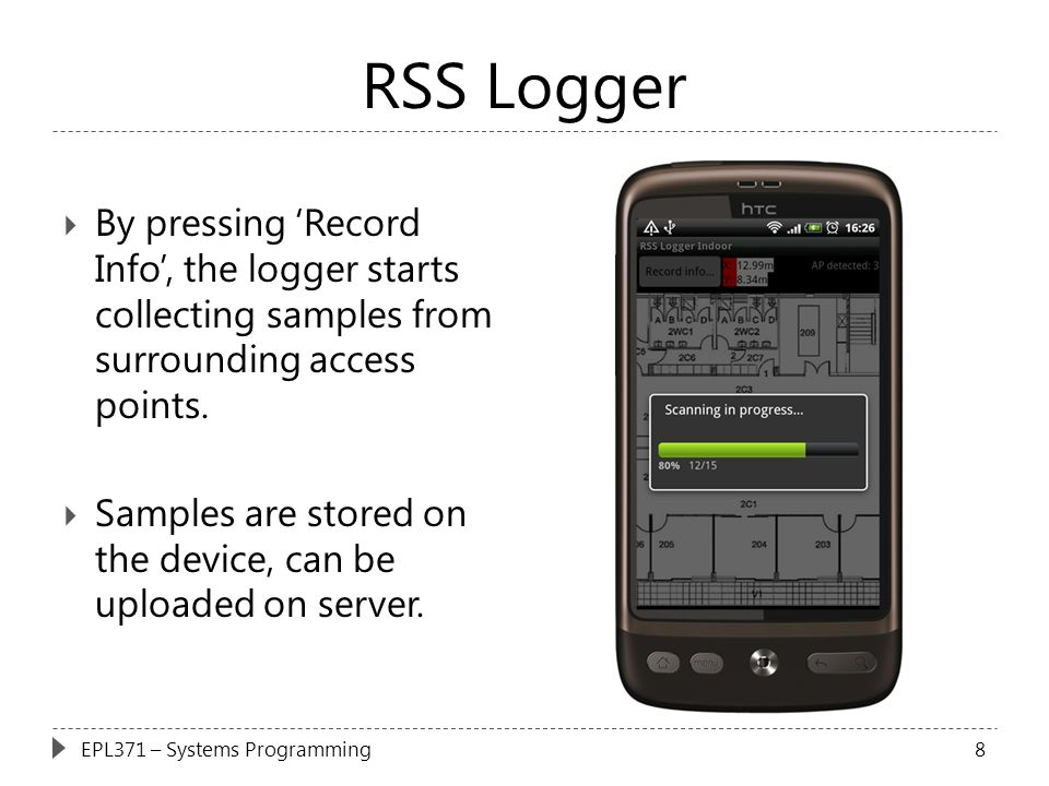 RSS Logger By pressing 'Record Info', the logger starts collecting samples from surrounding access points.
