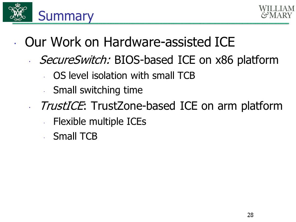 Our Work on Hardware-assisted ICE
