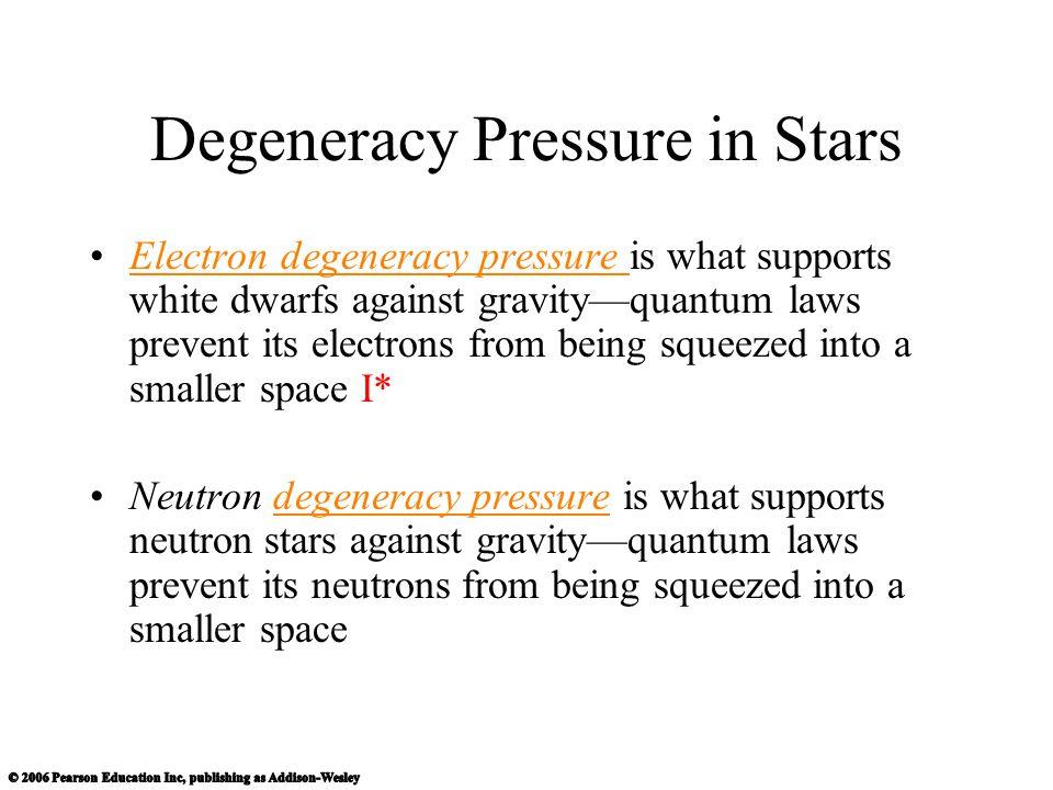 Degeneracy Pressure in Stars