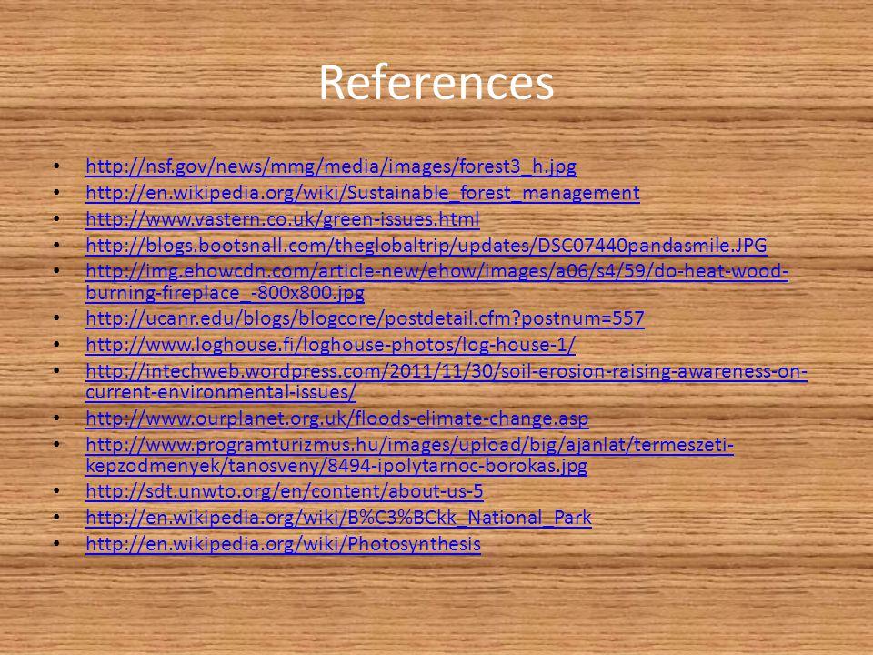 References http://nsf.gov/news/mmg/media/images/forest3_h.jpg