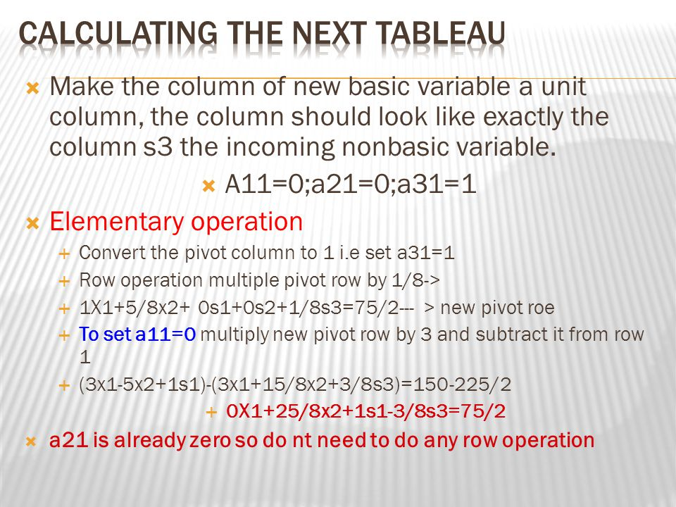 Calculating the next tableau