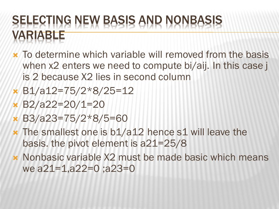 Selecting new basis and nonbasis variable