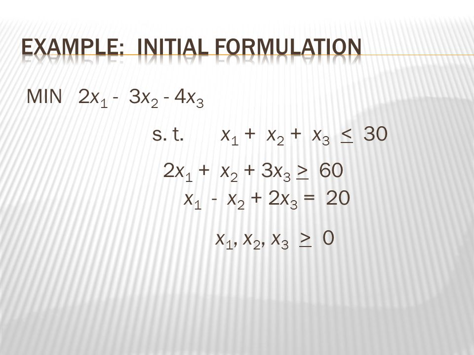 Example: Initial Formulation