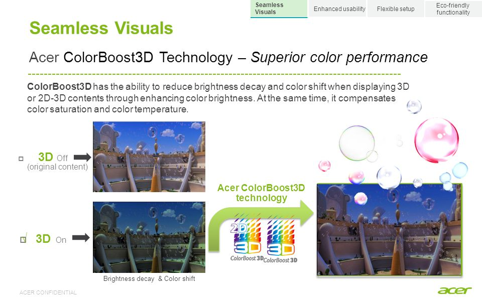 3D 2D Seamless Visuals Enjoy the 3D experience: 2D-to-3D conversion