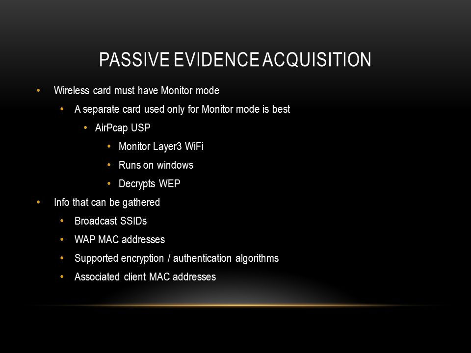 Passive evidence acquisition