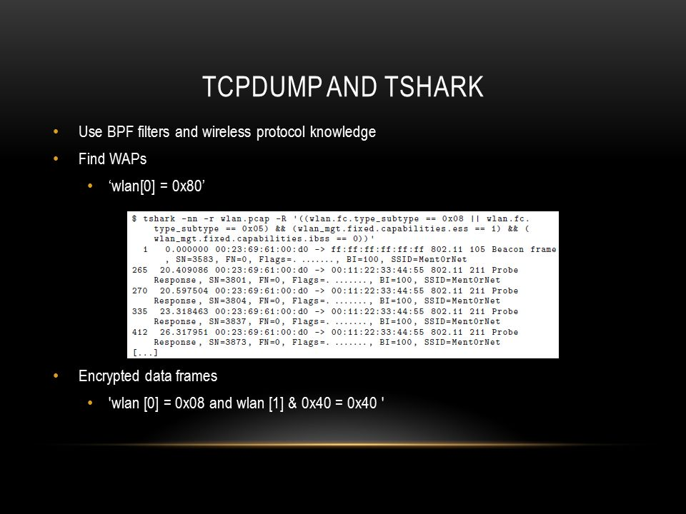 Tcpdump and tshark Use BPF filters and wireless protocol knowledge