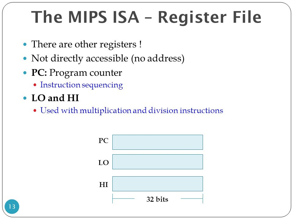 The MIPS ISA – Register File