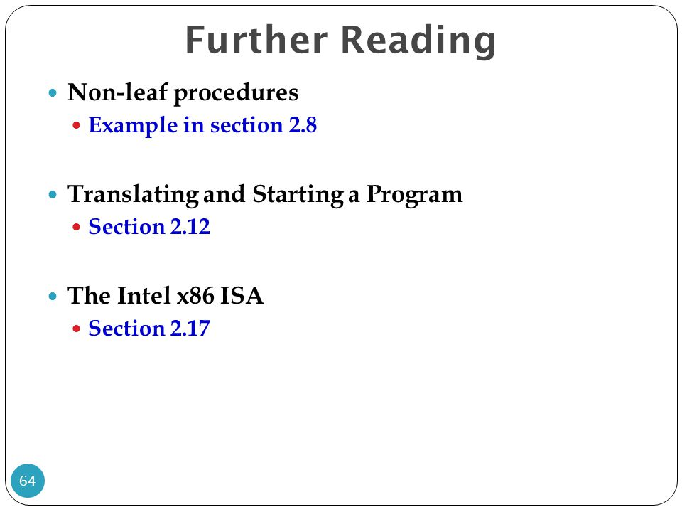 Further Reading Non-leaf procedures Translating and Starting a Program