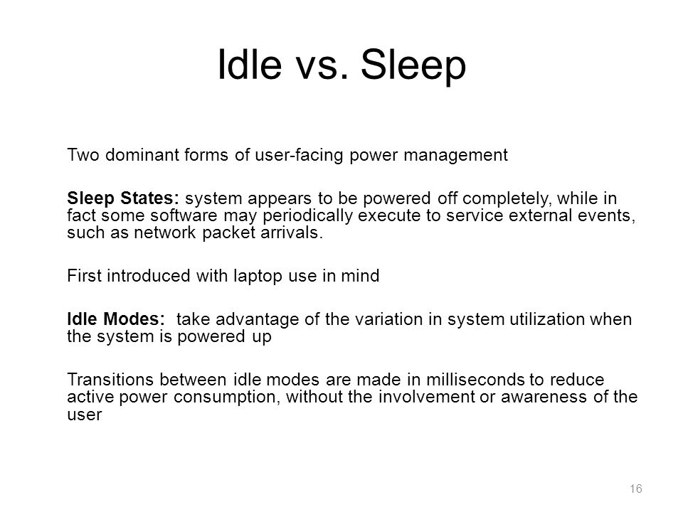 Idle vs. Sleep