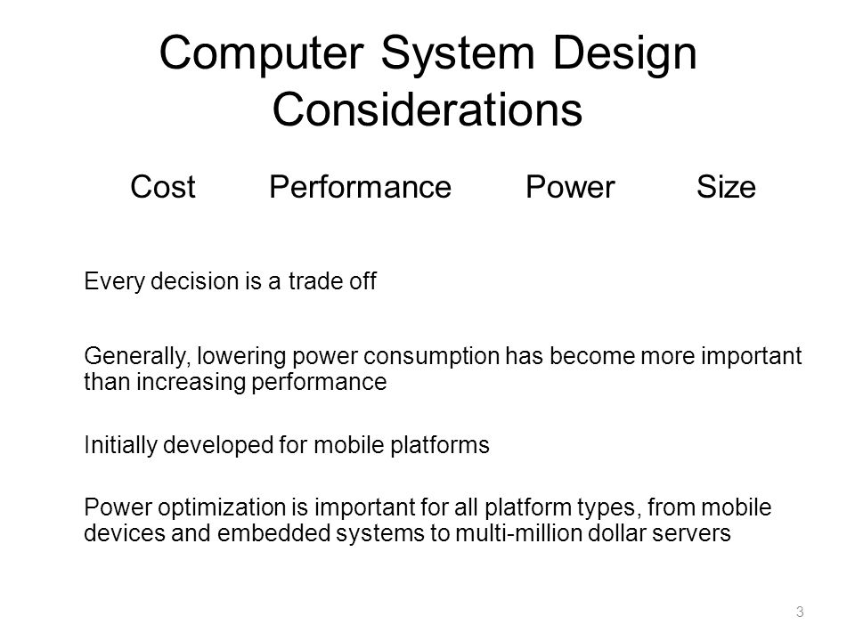Computer System Design Considerations