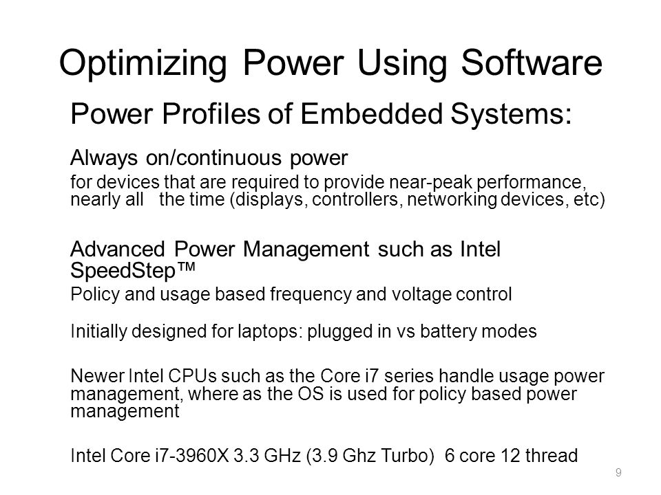 Optimizing Power Using Software