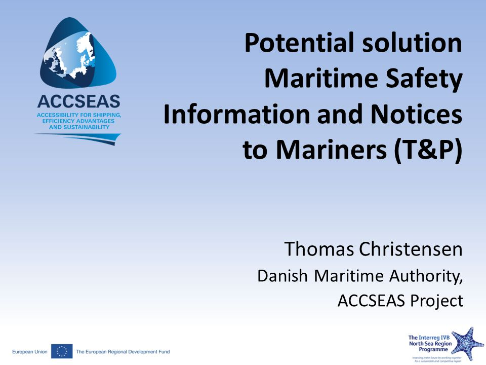 Thomas Christensen Danish Maritime Authority, ACCSEAS Project