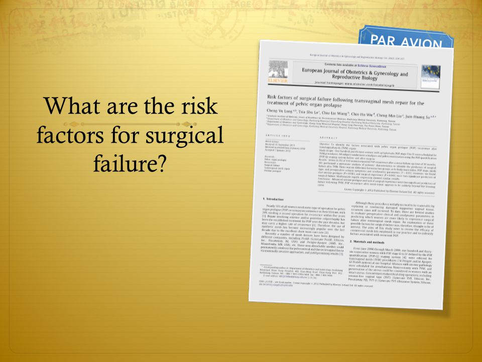 What are the risk factors for surgical failure