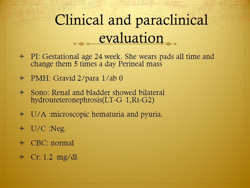 Clinical and paraclinical evaluation