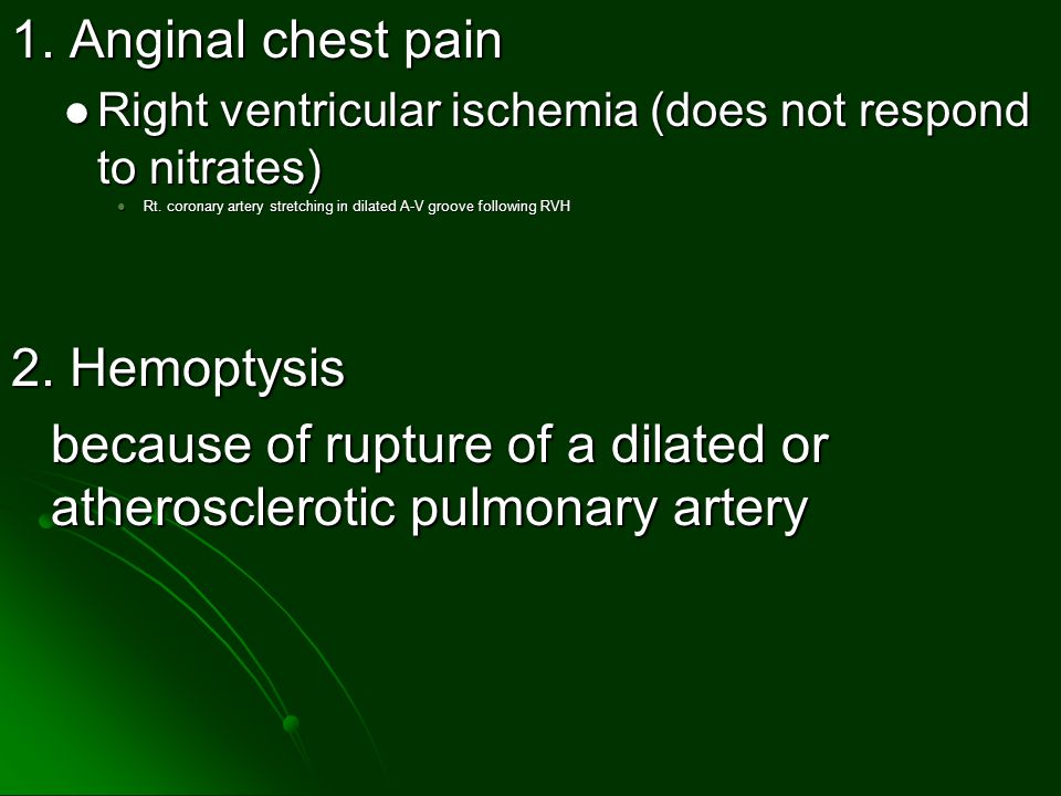 because of rupture of a dilated or atherosclerotic pulmonary artery