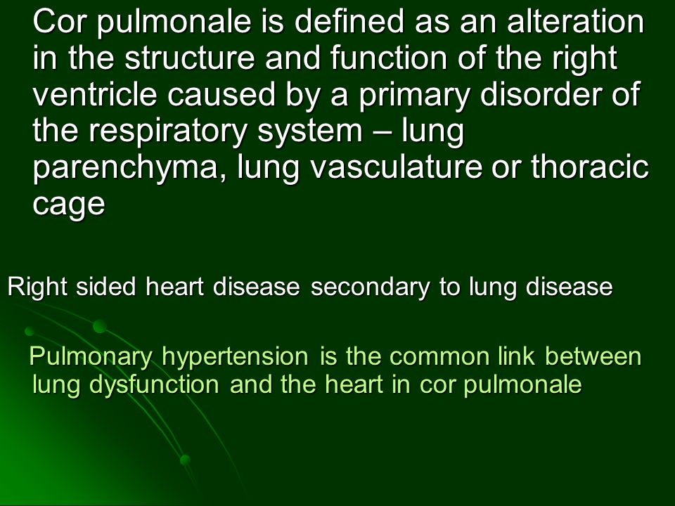 Right sided heart disease secondary to lung disease