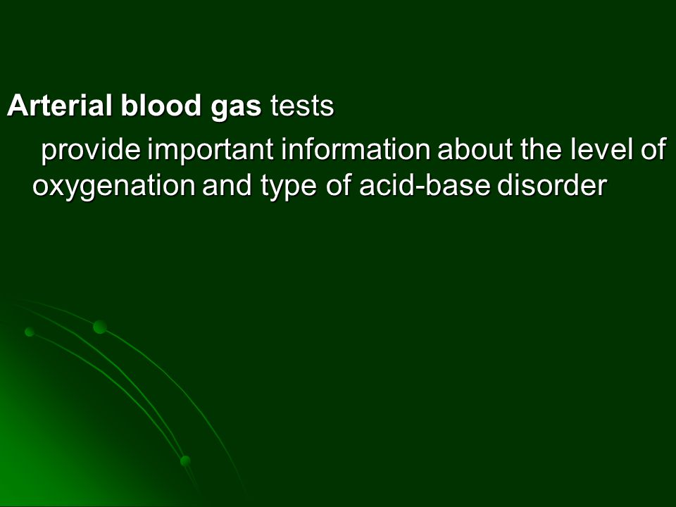 Arterial blood gas tests