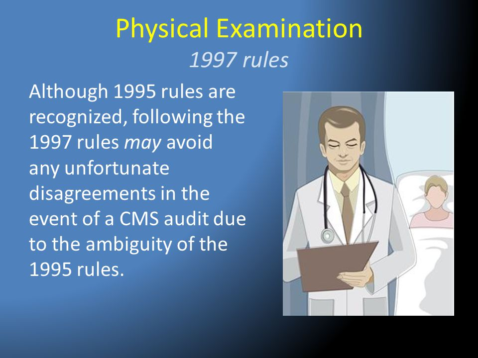 Physical Examination 1997 rules