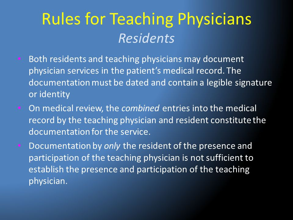 Rules for Teaching Physicians Residents