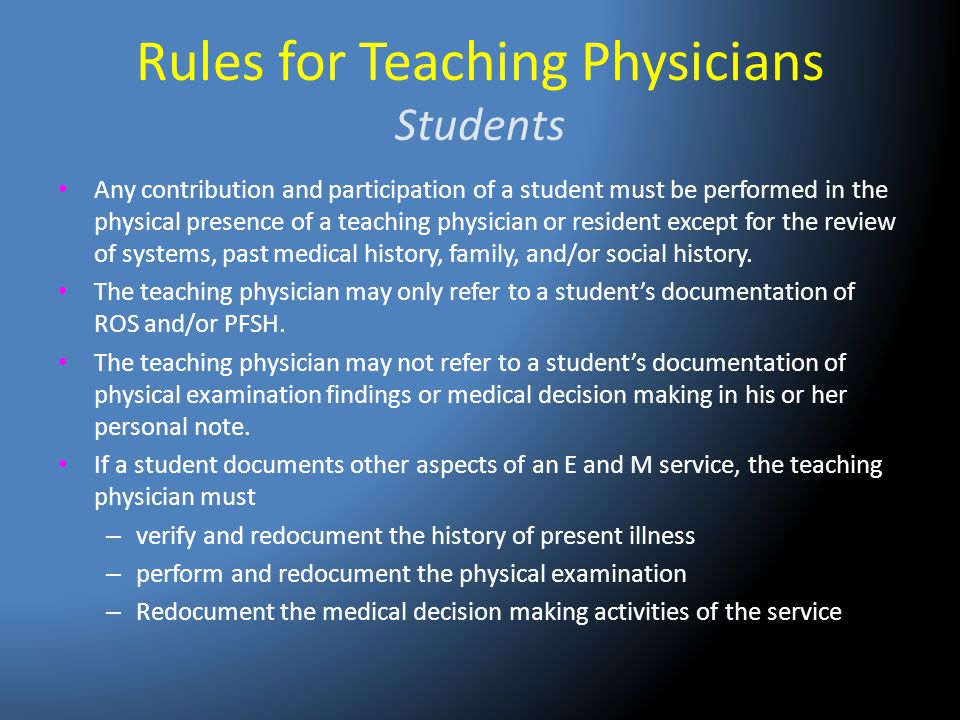 Rules for Teaching Physicians Students