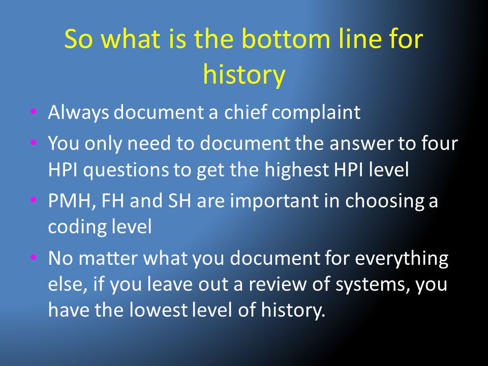 So what is the bottom line for history